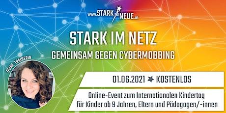 STARK  IM NETZ GEMEINSAM GEGEN MOBBING Tickets
