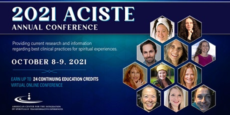 7th  ACISTE Conference on the Therapeutic Issues of Spiritual Experiences tickets