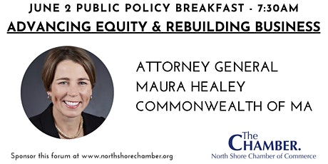 June 2 Public Policy Breakfast with Attorney General Maura Healey tickets