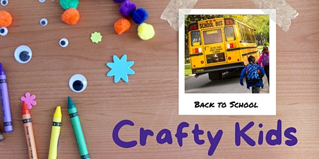 Crafty Kids: Back to School! Kits Only tickets