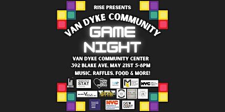 RISE Presents VAN DYKE Community Game Night tickets