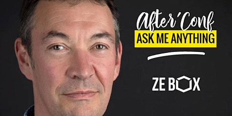 [AFTER'CONF] Ask me anything w/ Pierre Gaubil billets
