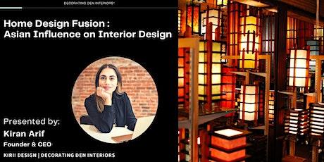 Virtual Seminar: Home Design Fusion | Asian Influence on Interior Design tickets