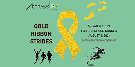 Gold Ribbon Strides 2021 Walk/Run for Childhood Cancer tickets