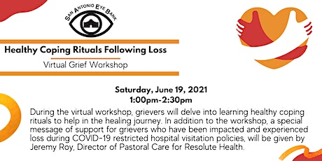 06/19 Virtual Grief Workshop - Healthy Coping Rituals Following Loss tickets