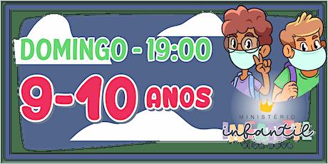 Ministério Infantil - 9 e 10 ANOS  -19H ingressos