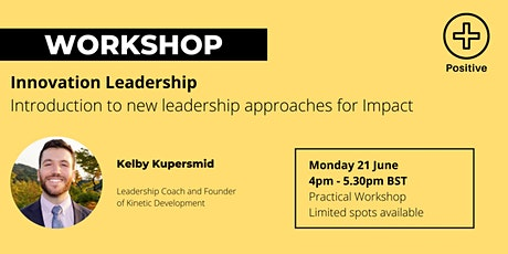 Positive Impact Leadership Series: Introduction to Innovation Leadership tickets