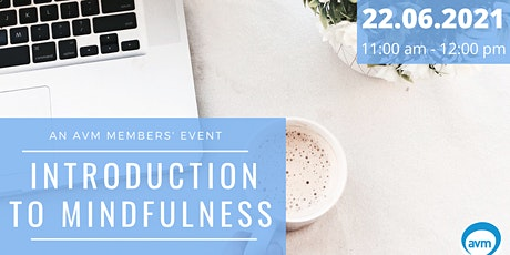 AVM members' workshop: Introduction to mindfulness in the workplace tickets