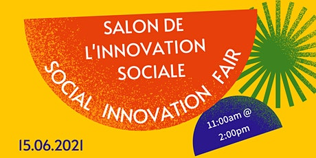Salon de l'innovation sociale  ·  2021  ·  Social Innovation Fair billets