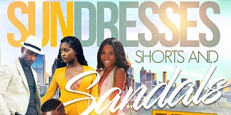 Sundresses, Shorts and Sandals Day Thang tickets