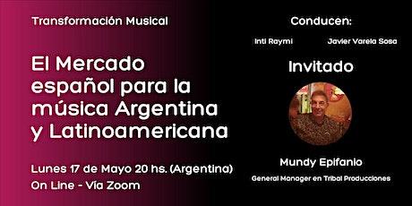 El mercado español para la música Argentina y Latinoamericana. entradas