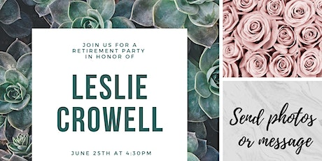 Leslie Crowell's Retirement Party tickets