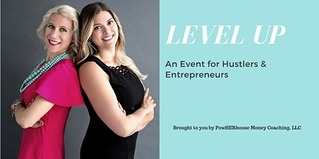 LevelUP- An Event for Hustlers & Entrepreneurs. tickets
