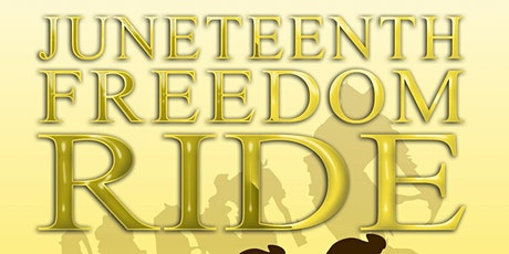 Juneteenth Freedom Ride tickets