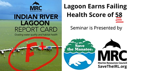 Indian River Lagoon Report Card: Grading Water Qua tickets