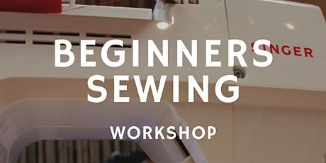 Beginners Sewing Workshop - Arts and Crafts Workshop tickets