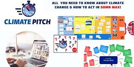 Climate Pitch - All you need to know about Climate Change & How to act tickets