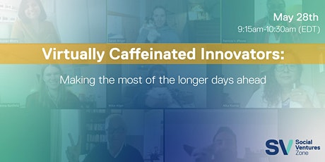 Virtually Caffeinated Innovators tickets