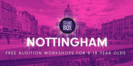 Free Stagebox Audition Workshop | NOTTINGHAM tickets