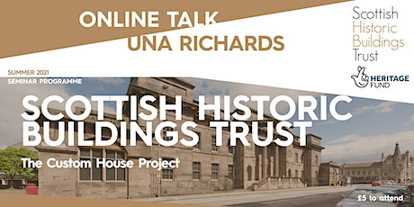 Scottish Historic Buildings Trust - The Custom House Project tickets