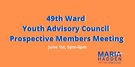 49th Ward Youth Advisory Council Prospective Members Meeting tickets