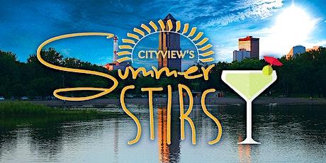CITYVIEW's Summer Stir - Historic Court District tickets