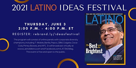 LATINO Magazine Presents 2021 Latino Ideas Festival tickets