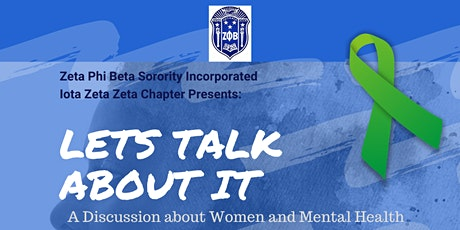 Let's Talk About It: A Discussion about Women and Mental Health tickets