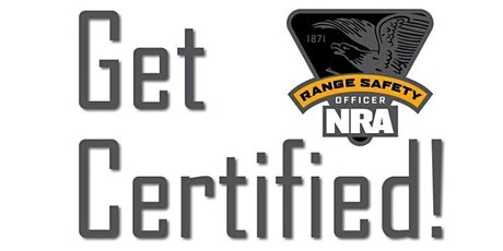 NRA Basic Range Safety Officer Certification tickets