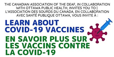 CAD-ASC Webinar: Learn about COVID-19 vaccines | En savoir plus sur les vac billets