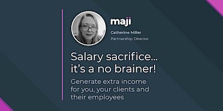 Salary sacrifice - it's a no brainer! tickets