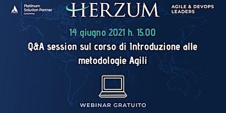 Corso di Introduzione alle  metodologie Agili - Q&A session biglietti