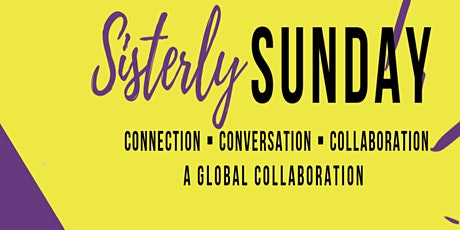 Sisterly Sunday Networking Meetup tickets