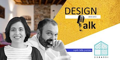 DESIGN TALK | Comunicare con il cliente: il nuovo ruolo dell'architetto biglietti