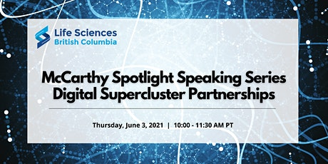 McCarthy Spotlight Speaking Series: Digital Supercluster Partnerships tickets