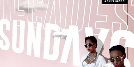 ALL WHITE DayParty | Decades Sundays  HipHop & AfroBeats [Sun 07.18] tickets