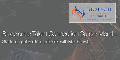 Startup Legal Bootcamp Series with Matt Crowley tickets
