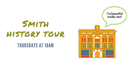 Smith History Tour: Thursday, July 29, 2021 tickets
