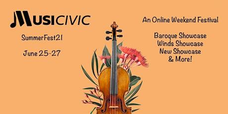 Musicivic Everywhere: Musicast SummerFest21 (June 25-27, OnDemand thru 9/6) tickets