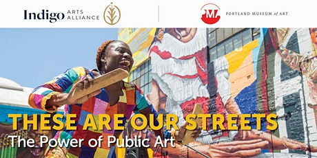 These Are Our Streets: The Power of Public Art tickets