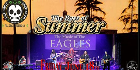 Full Circle Brewing presents Boys Of Summer-Music Of The Eagles tickets