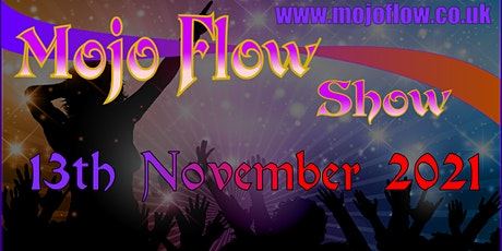 Mojo Flow Online Show - 6th Edition tickets