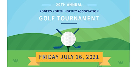 20th Annual Rogers Youth Hockey Association Golf Event tickets