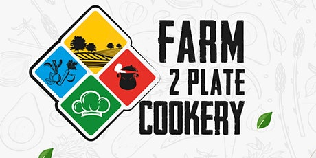 Farm2platecookery - Indian Cookery Course tickets