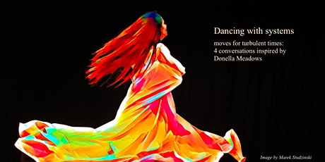Dancing with Systems: Moves for Turbulent Times tickets