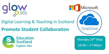 GLOW Microsoft  O365 OneDrive - Promote Student Collaboration tickets