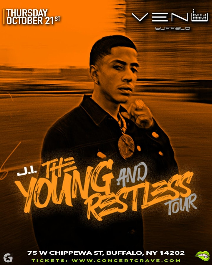 "J.I. ""Young and Restless Tour"" - Buffalo, NY image"