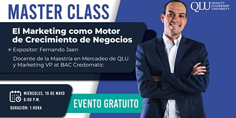 Master Class: El Marketing como Motor de Crecimiento de Negocios tickets