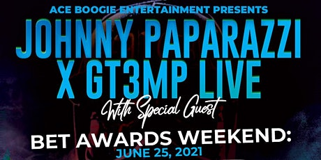 """Johnny Paparazzi and GT3MP Live in Los Angeles """"BET AWARDS WEEKEND"""" tickets"""