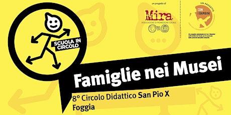 8° circolo didattico  San Pio X - Bosco Incoronata biglietti